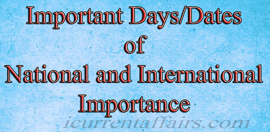 Important days and dates of National and International Impotance