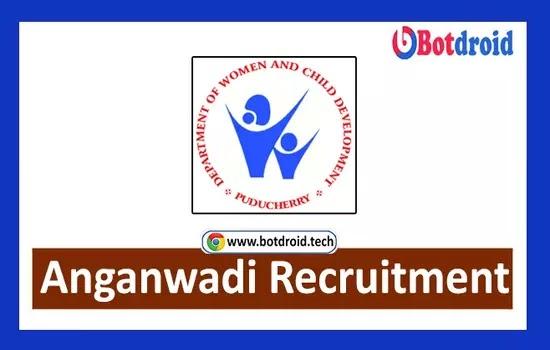 Puducherry Anganwadi Recruitment 2021, Apply Online for Anganwadi Job Vacancies in WCD