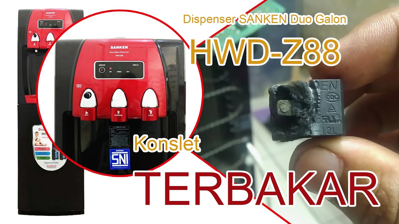 Servis Dispenser SANKEN Duo Galon HWD-Z88 Konslet Terbakar