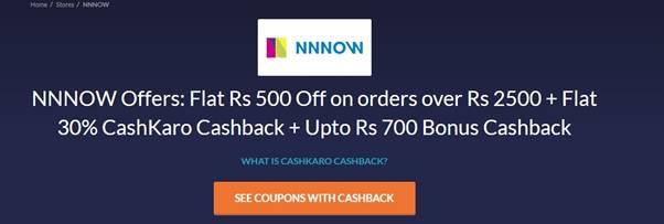 NNNOW Offers: Flat Rs 500 Off on orders over Rs 2500 + Flat 30% CashKaro Cashback + Upto Rs 700 Bonus Cashback