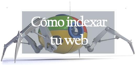 Indexar tu web
