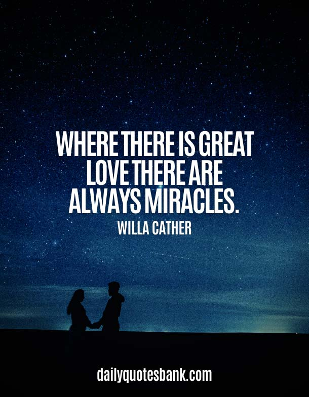 Love Quotes About Miracle Of Life