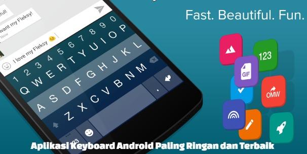 Aplikasi Keyboard Android Terbaik dan Paling Ringan
