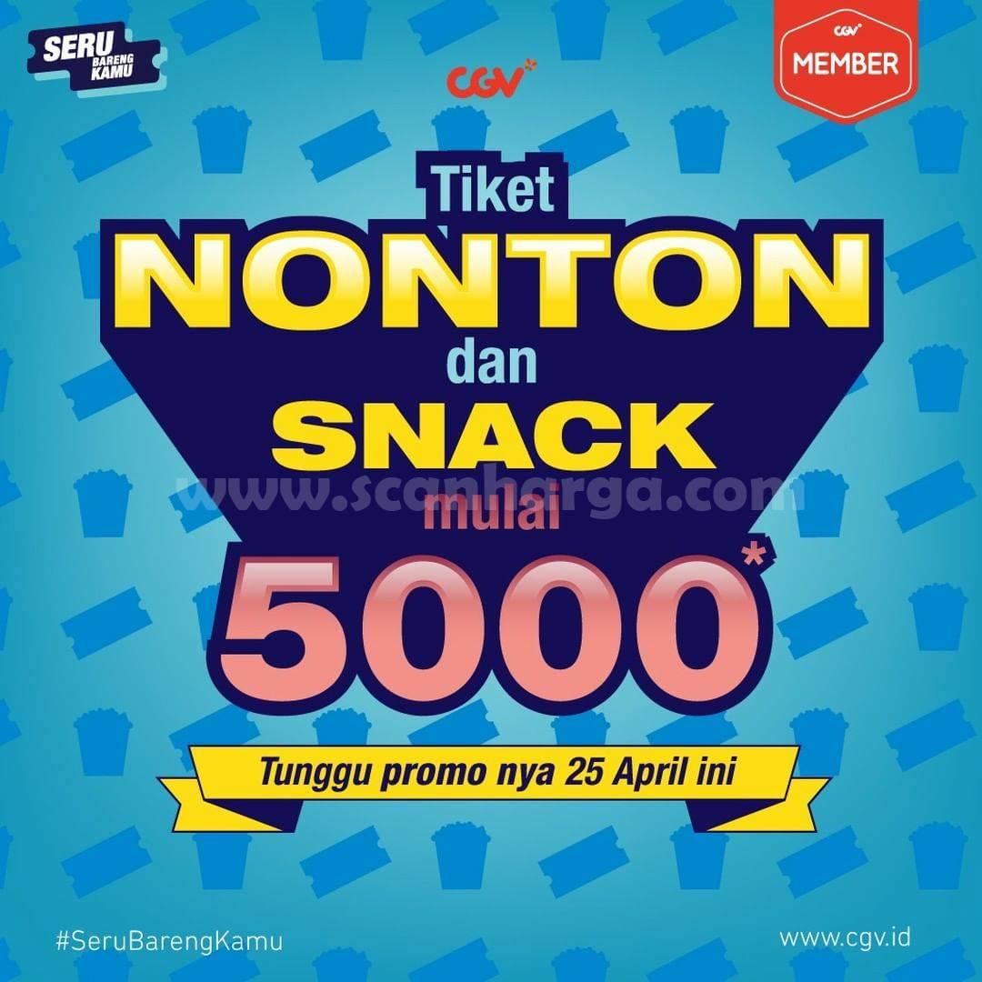 CGV Promo harga spesial Tiket Nonton & Snack mulai Rp 5.000