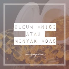 Oleum Anisi (Pimpinella Anisum) adalah