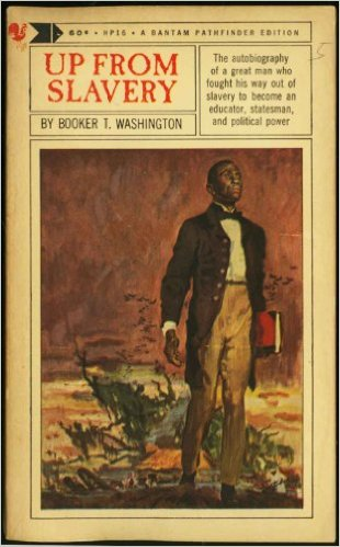 a literary analysis of the autobiography of booket t washning up from slavery Up from slavery: an autobiography during his lifetime, booker t washington was a national leader for the betterment of african americans in the post-reconstruction south.