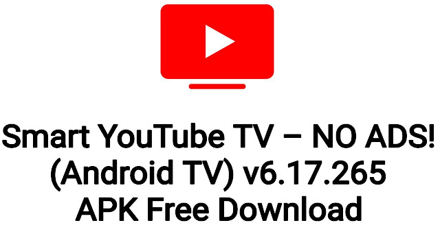 Smart YouTube TV - NO ADS! (Android TV) 6.17.702