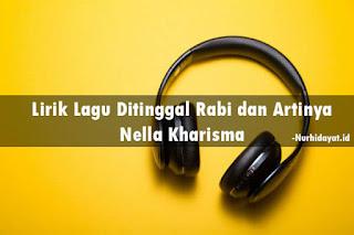 Lirik Lagu Ditinggal Rabi dan Artinya