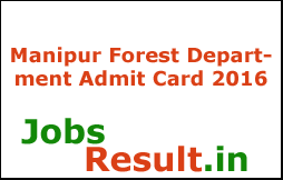 Manipur Forest Department Admit Card 2016