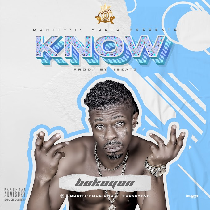 Music: Bakayan - Know