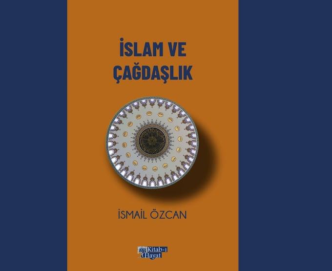"""Kitab-ı Hayat'tan """"İslam ve Çağdaşlık"""" çıkıyor"""