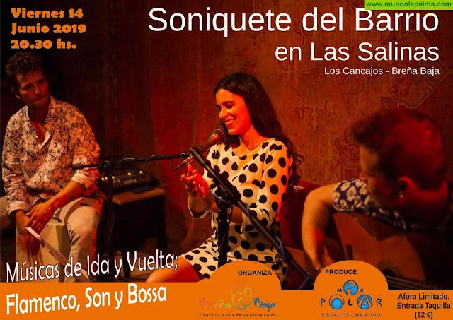 """LAS SALINAS: """"Soniquete del Barrio"""""""
