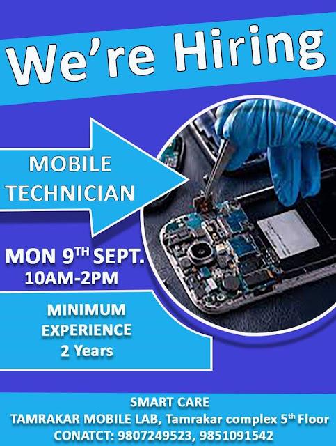 Smart Care - Tamrakar Mobile Lab is Hiring Mobile Phone Repair Technician