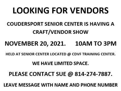 11-20 Vendors Wanted by Coudersport Senior Center