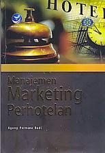 www.ajibayustore.blogspot.com  Judul : MANAJEMEN MARKETING PERHOTELAN Pengarang : Agung Permana Budi Penerbit : Andi Offset