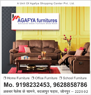 *Ad : जौनपुर का नं. 1 शोरूम : Agafya furnitures | Exclusive Indian Furniture Showroom | ◆ Home Furniture ◆ Office Furniture ◆ School Furniture | Mo. 9198232453, 9628858786 | अकबर पैलेस के सामने, बदलापुर पड़ाव, जौनपुर - 222002*