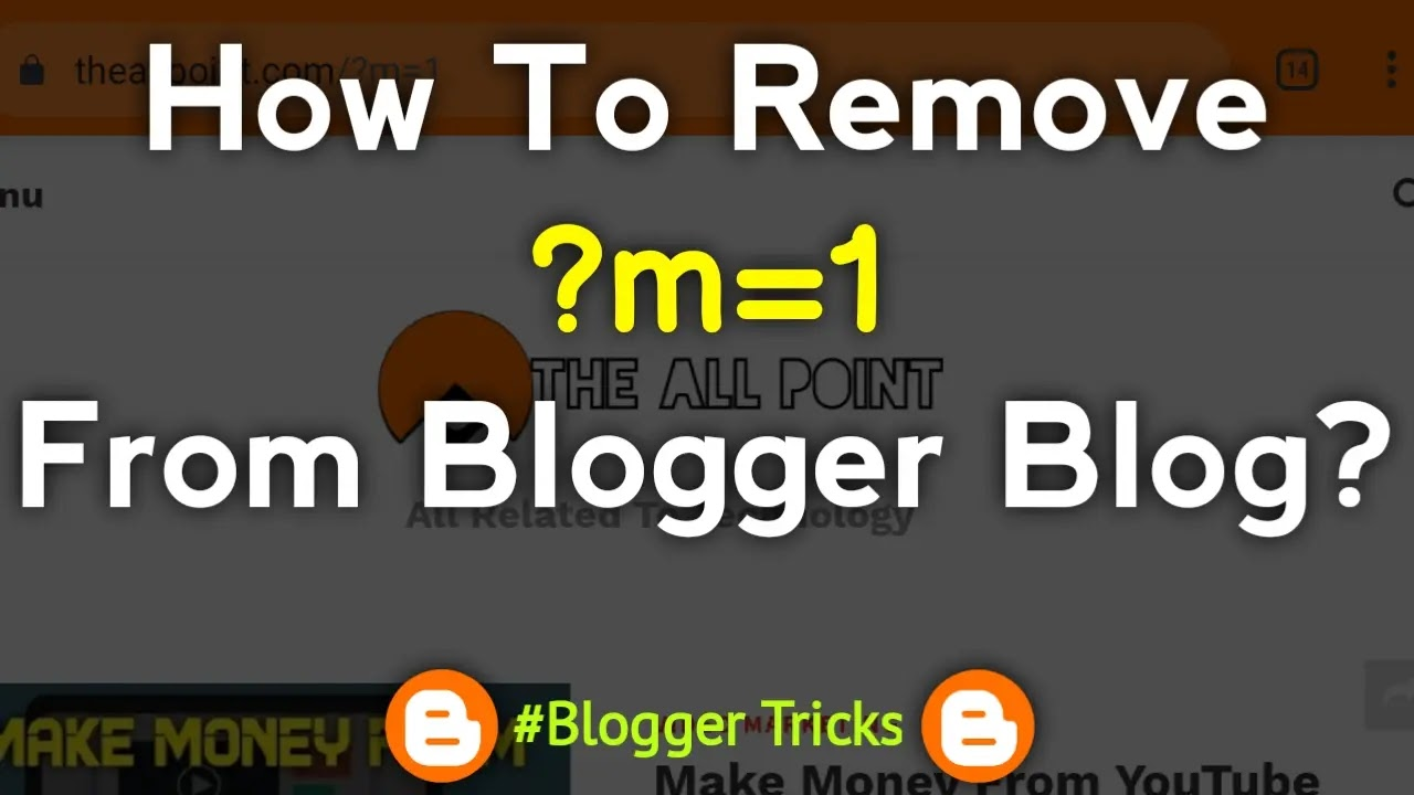How To Remove ?m=1 From Blogger Blog? With Just A Script