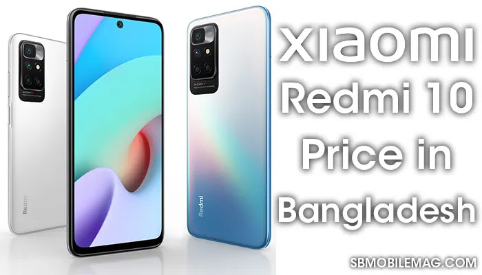 Xiaomi Redmi 10, Xiaomi Redmi 10 Price, Xiaomi Redmi 10 Price in Bangladesh