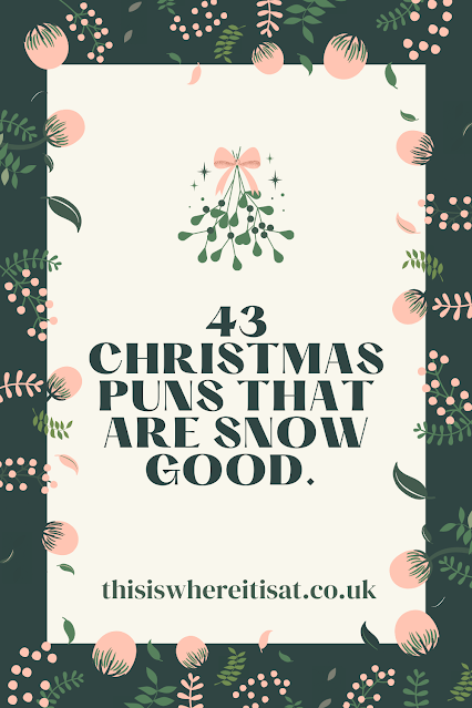 43 christmas puns that are snow good.