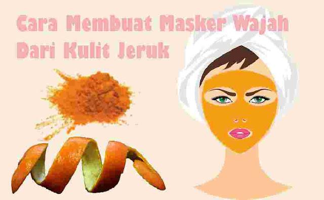 Cara Membuat Masker Wajah dari Kulit Jeruk