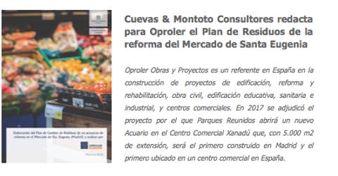 Contrato firmado con Oproler para redactar el Plan de Gestión de Residuos de una obra de reforma en el Mercado de Santa Eugenia, en Madrid.