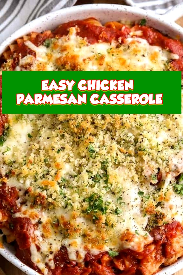 #EASY #CHICKEN #PARMESAN #CASSEROLE