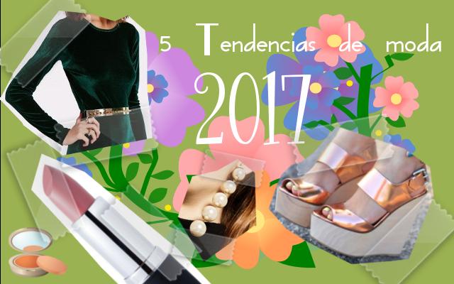 5 tendencias de moda para el 2017