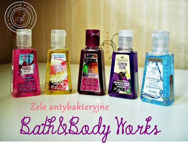 Bath&Body Works - żele antybakteryjne - Paris Amour, Vanilla Cupcake, Crimson plum, Daning waters, vineyard berries