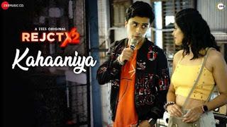 Kahaaniya Lyrics Rejctx2