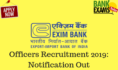 EXIM Bank Officers Recruitment 2019: Notification Out