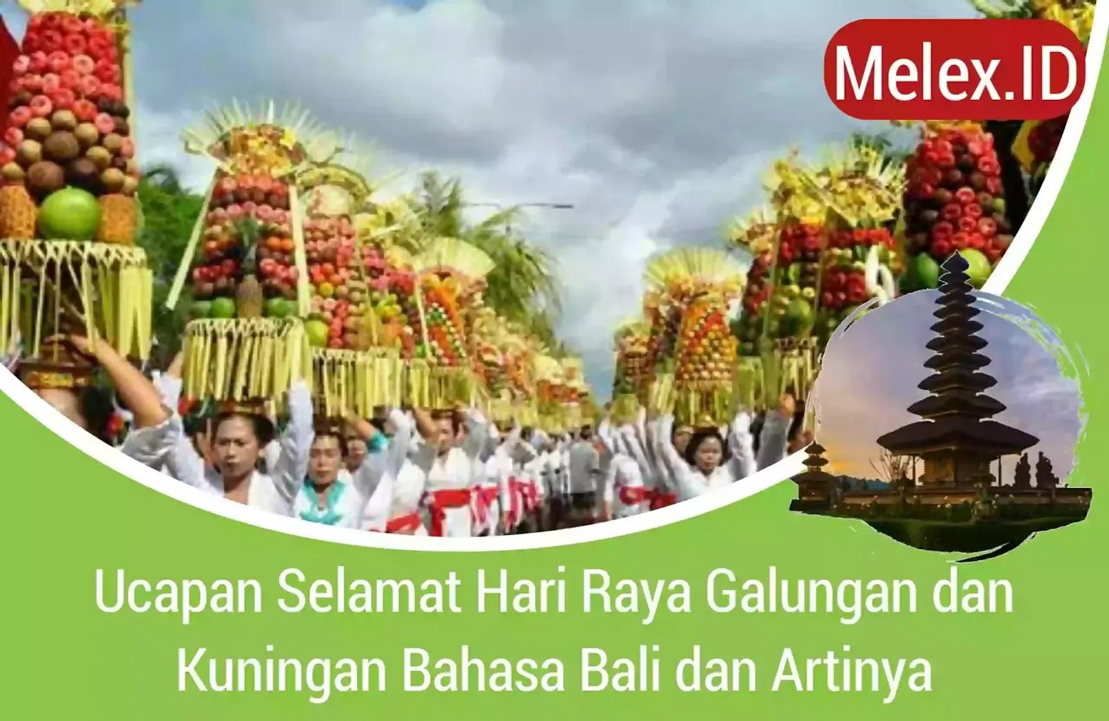 Ucapan Selamat Hari Raya Galungan Dan Kuningan Bahasa Bali 2021 Melex Id
