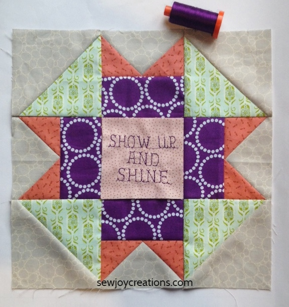 Show up and shine quilt block Sew Joy Creations