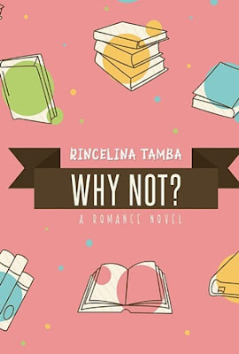 Why Not? by Rincelina Tamba Pdf