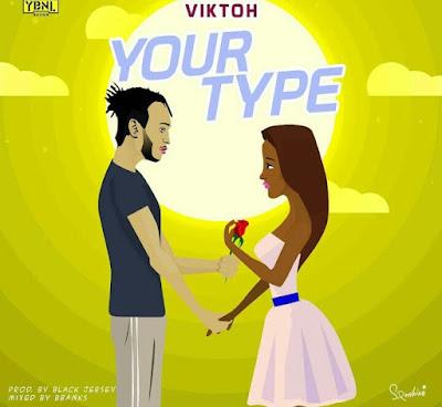 MUSIC: Viktoh - Your Type.