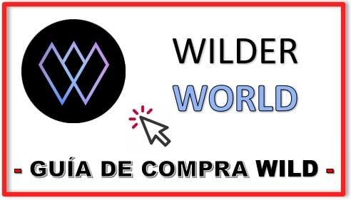 Cómo y Dónde Comprar Criptomoneda WILDER WORLD (WILD) Tutorial