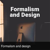 Formalism & Design