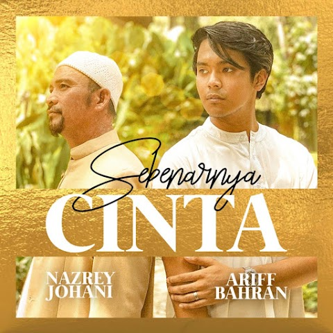 Nazrey Johani & Ariff Bahran - Sebenarnya Cinta MP3