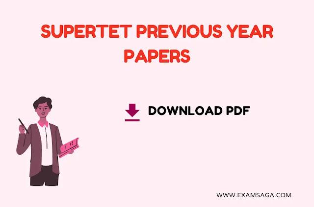 Super-tet-previous-year-paper-pdf