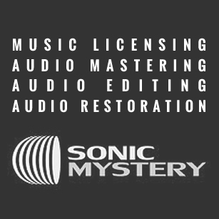 MUSIC LICENSING,AUDIO MASTERING,AUDIO EDITING,AUDIO RESTORATION by Sonic Mystery.20+ Years of experience. 300+ Completed projects