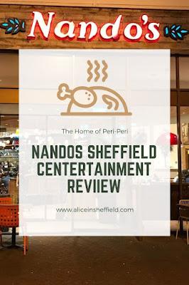 Nandos Sheffield Centertainment Review