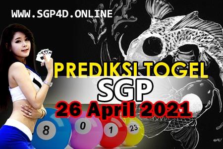 Prediksi Togel SGP 26 April 2021