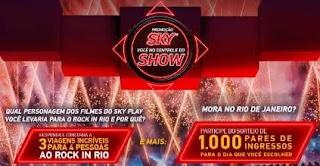 Cadastrar Nova Promoção Sky Rock in Rio 2019 Viagens e Ingressos