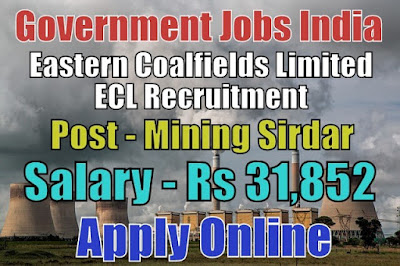 Eastern Coalfields Limited ECL Recruitment 2018