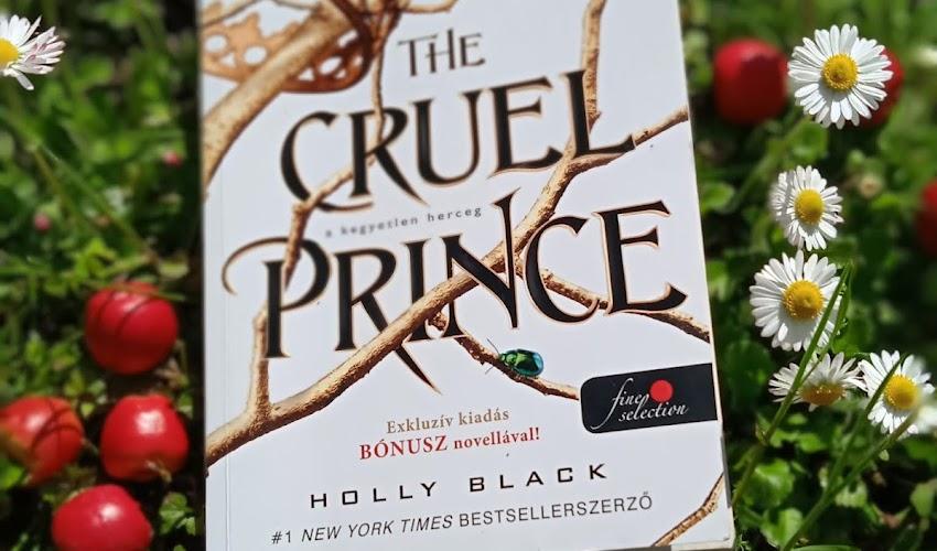 Holly Black: The Cruel Prince - A kegyetlen herceg