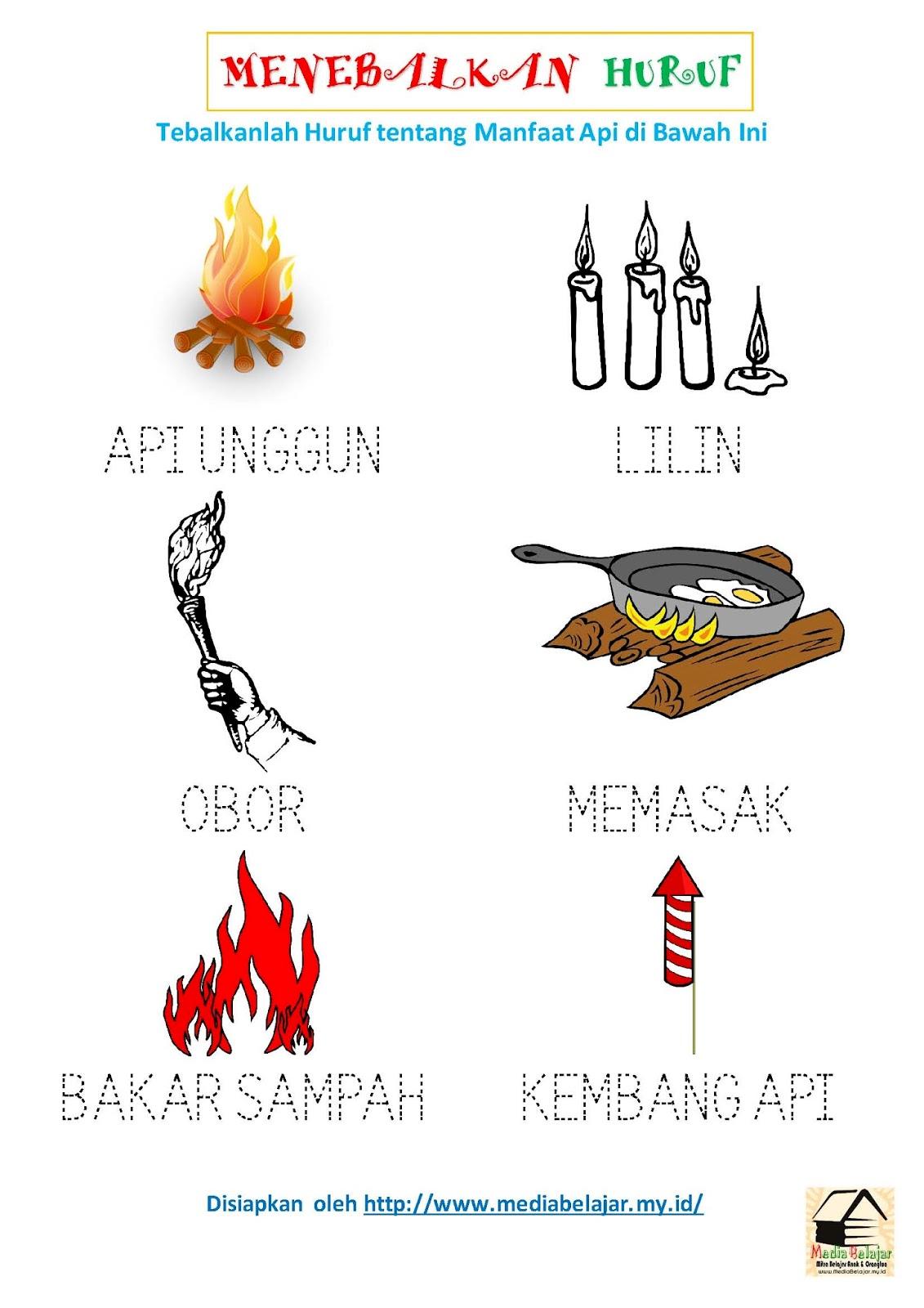 Menebalkan Huruf Tentang Manfaat Api