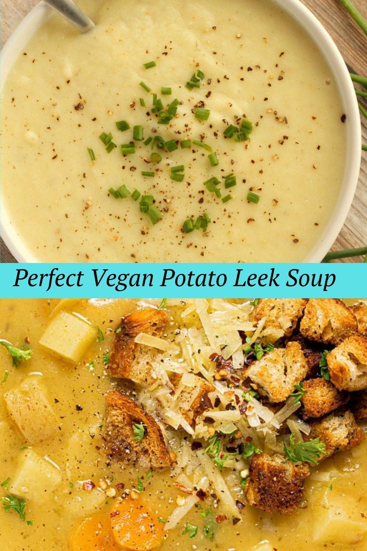 Perfect Vegan Potato Leek Soup