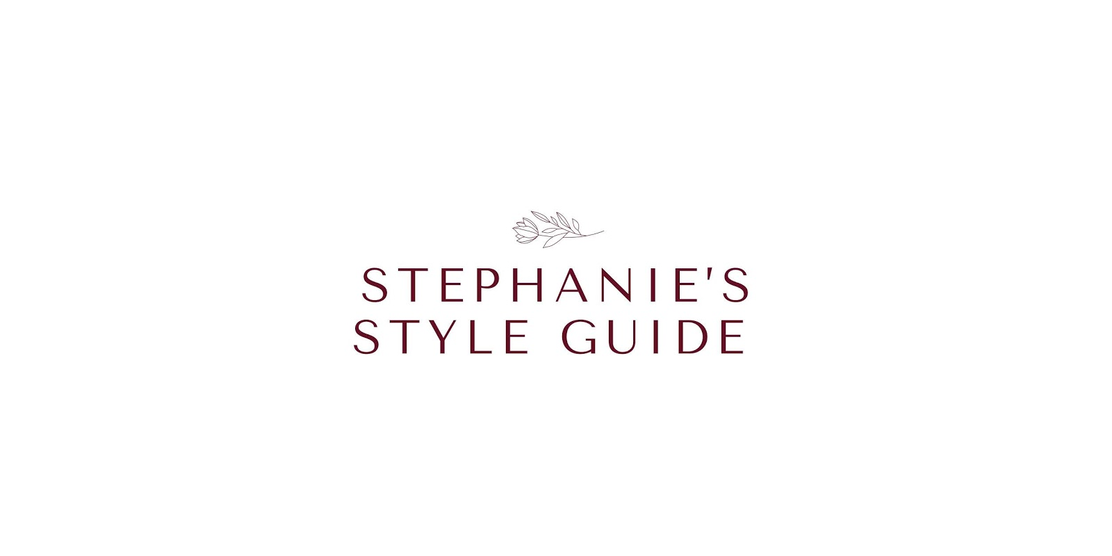 Stephanie's Style Guide
