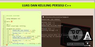 Program Menghitung Luas dan Keliling Persegi C++