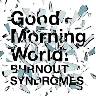 BURNOUT SYNDROMES - Good Morning World! | Dr. Stone Opening 1 Theme Song