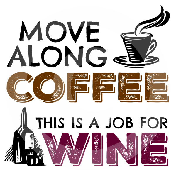 Move Along Coffee Wine Humor Shirts